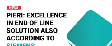 Pieri: excellence in end of line solution also according to Siemens